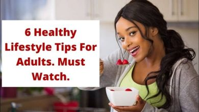 Photo of 6 Health lifestyle Tips For Adults