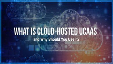 What is Cloud-Hosted UCaaS